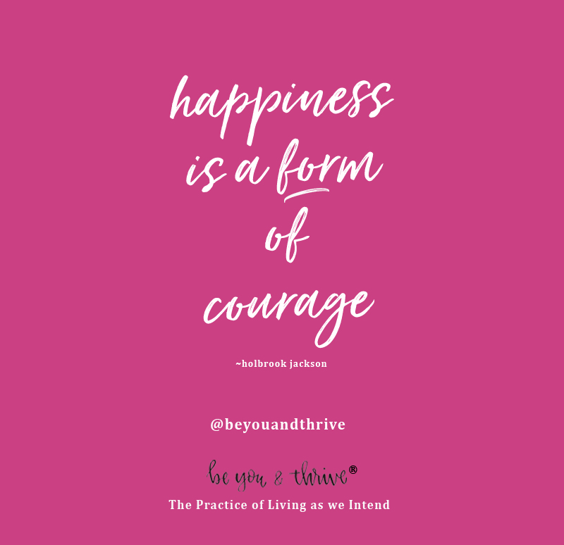 happiness courage